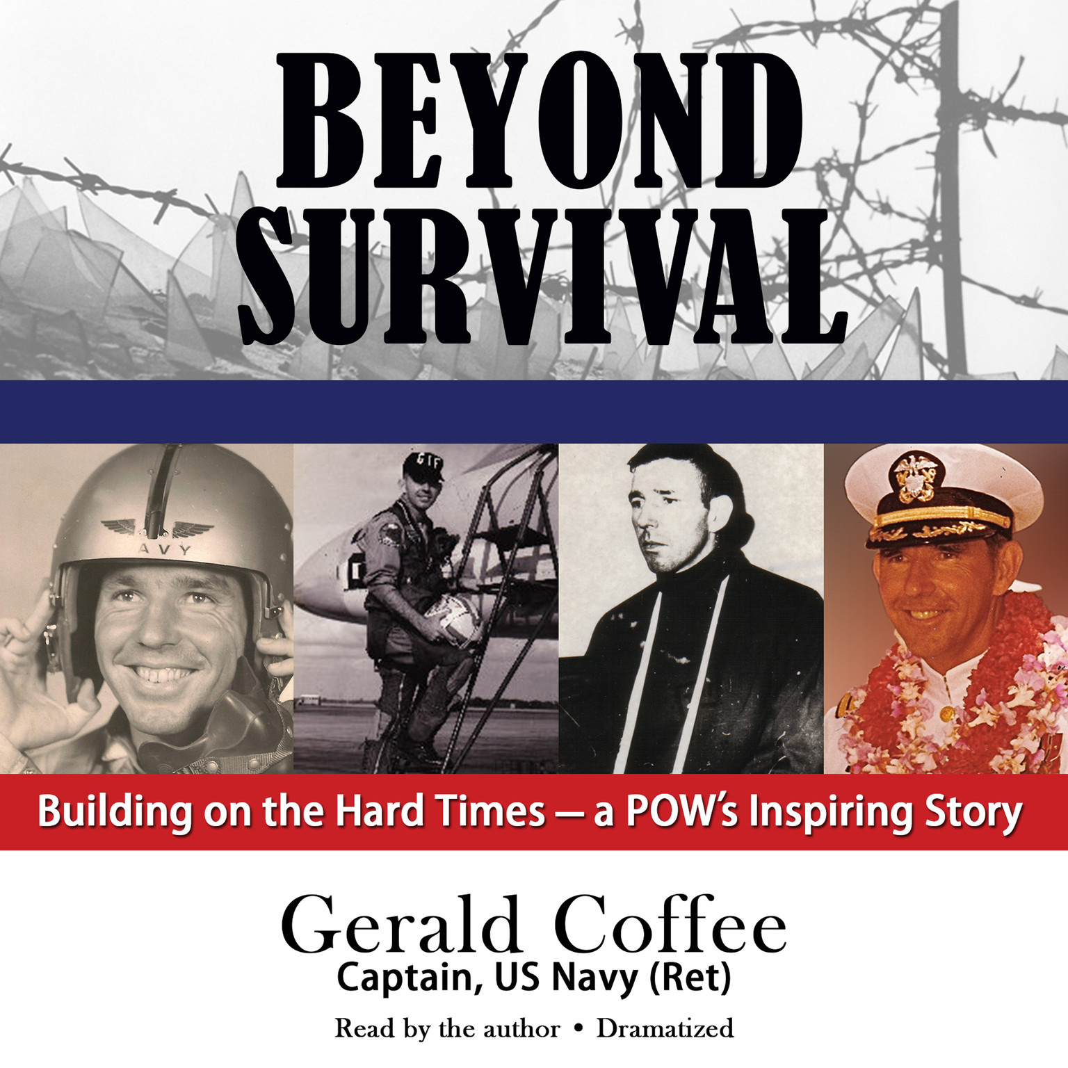 Printable Beyond Survival: Building on the Hard Times—a POW's Inspiring Story Audiobook Cover Art