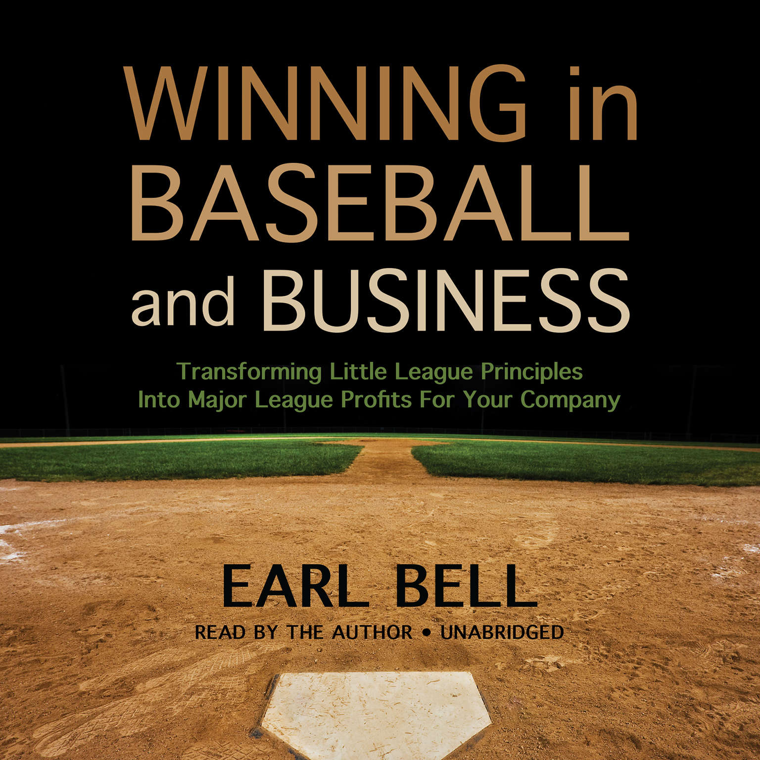 Printable Winning in Baseball and Business: Transforming Little League Principles into Major League Profits for Your Company Audiobook Cover Art