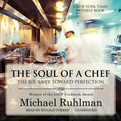 The Soul of a Chef: The Journey toward Perfection, by Michael Ruhlman