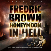 Honeymoon in Hell, by Fredric Brown