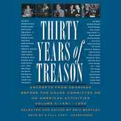 Thirty Years of Treason, Vol. 2: Excerpts from Hearings before the House Committee on Un-American Activities, 1951–1952, by Eric Bentley