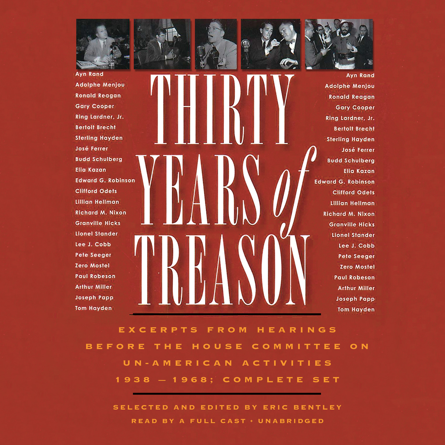 Printable Thirty Years of Treason: Excerpts from Hearings before the House Committee on Un-American Activities 1938–1968; Complete Set Audiobook Cover Art