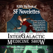 Orson Scott Card's Intergalactic Medicine Show: Big Book of SF Novelettes Audiobook, by Orson Scott Card, Wayne Wightman, Mary Robinette Kowal