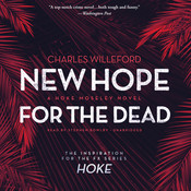 New Hope for the Dead: A Novel, by Charles Willeford