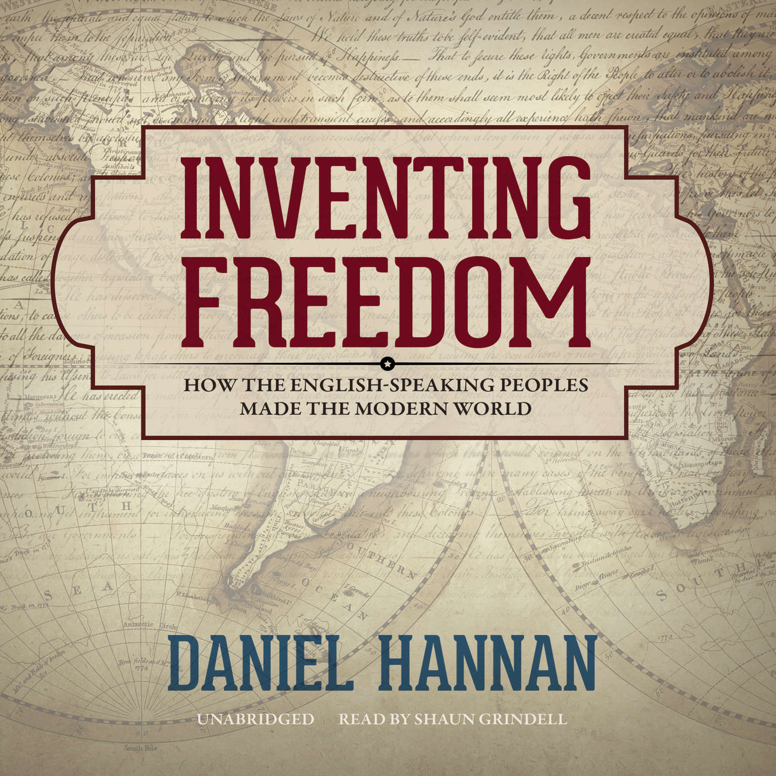 Printable Inventing Freedom: How the English-Speaking Peoples Made the Modern World Audiobook Cover Art