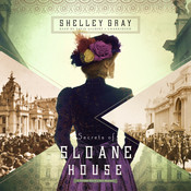 Secrets of Sloane House Audiobook, by Shelley Shepard Gray