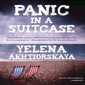 Panic in a Suitcase Audiobook, by Yelena Akhtiorskaya