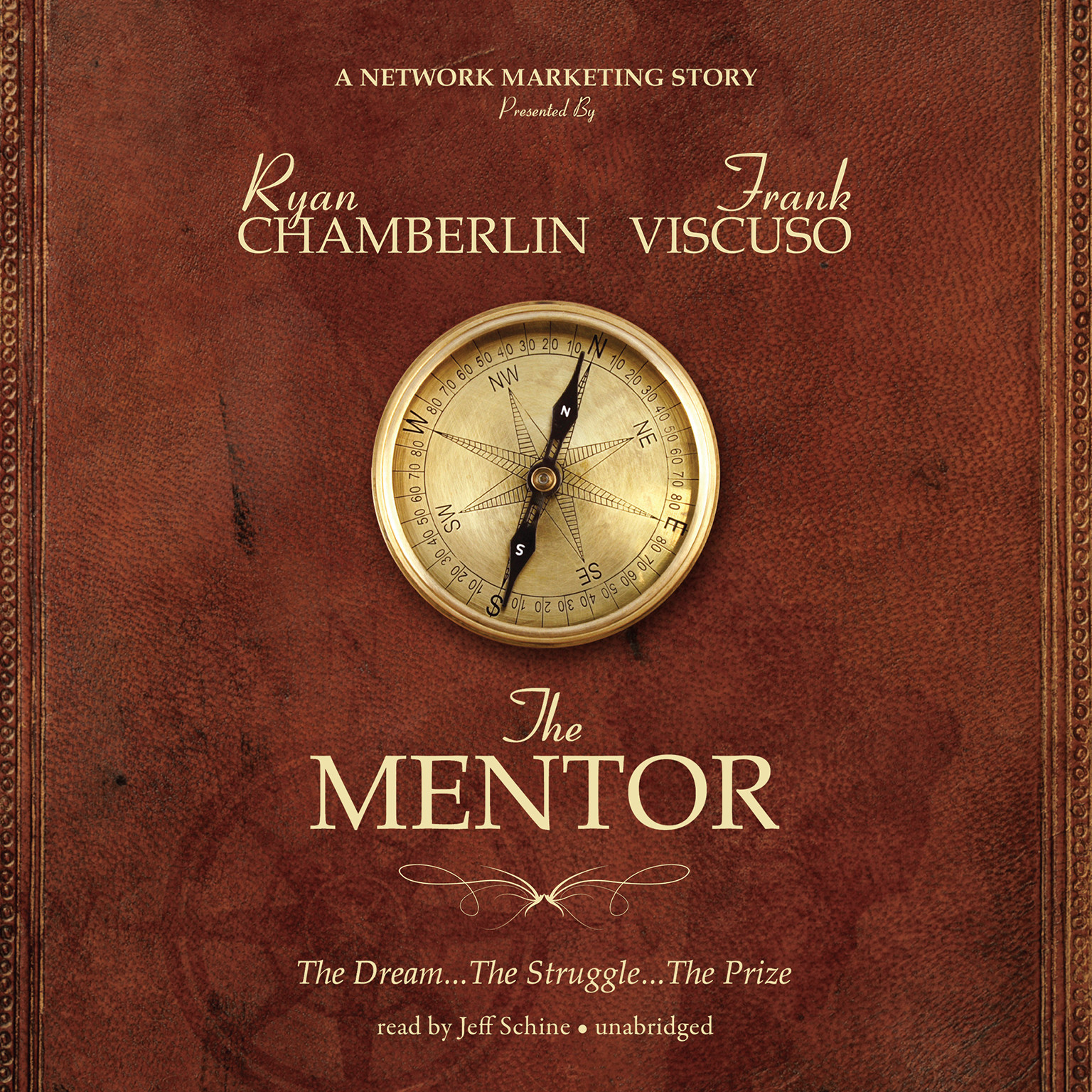 Printable The Mentor: The Dream, the Struggle, the Prize Audiobook Cover Art