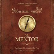 The Mentor: The Dream, the Struggle, the Prize Audiobook, by Ryan Chamberlin, Frank Viscuso