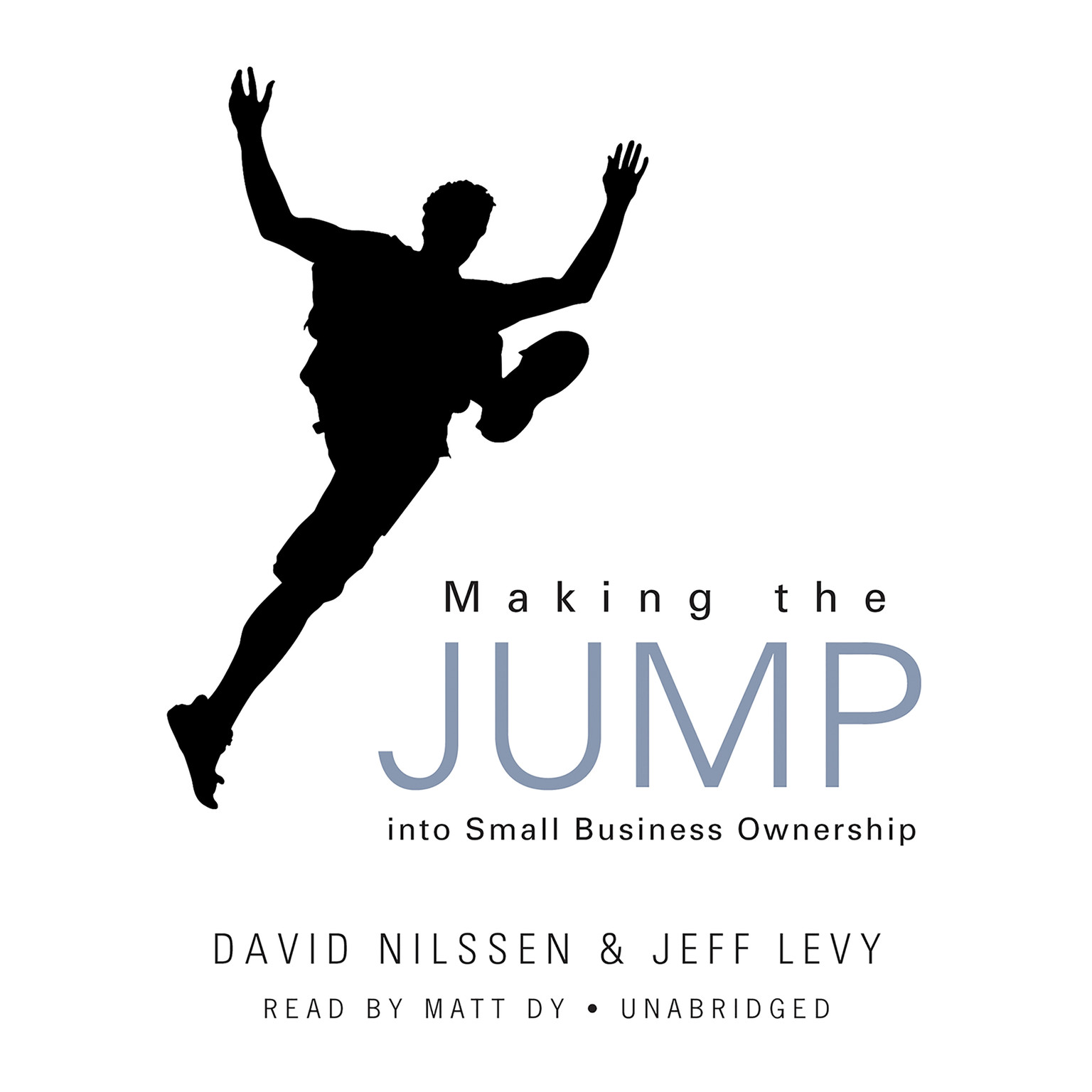 Printable Making the Jump into Small Business Ownership Audiobook Cover Art