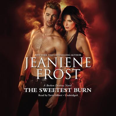 The Sweetest Burn Audiobook, by Jeaniene Frost