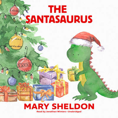The Santasaurus Audiobook, by Mary Sheldon