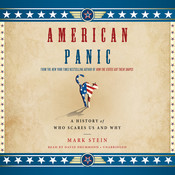 American Panic: A History of Who Scares Us and Why Audiobook, by Mark Stein