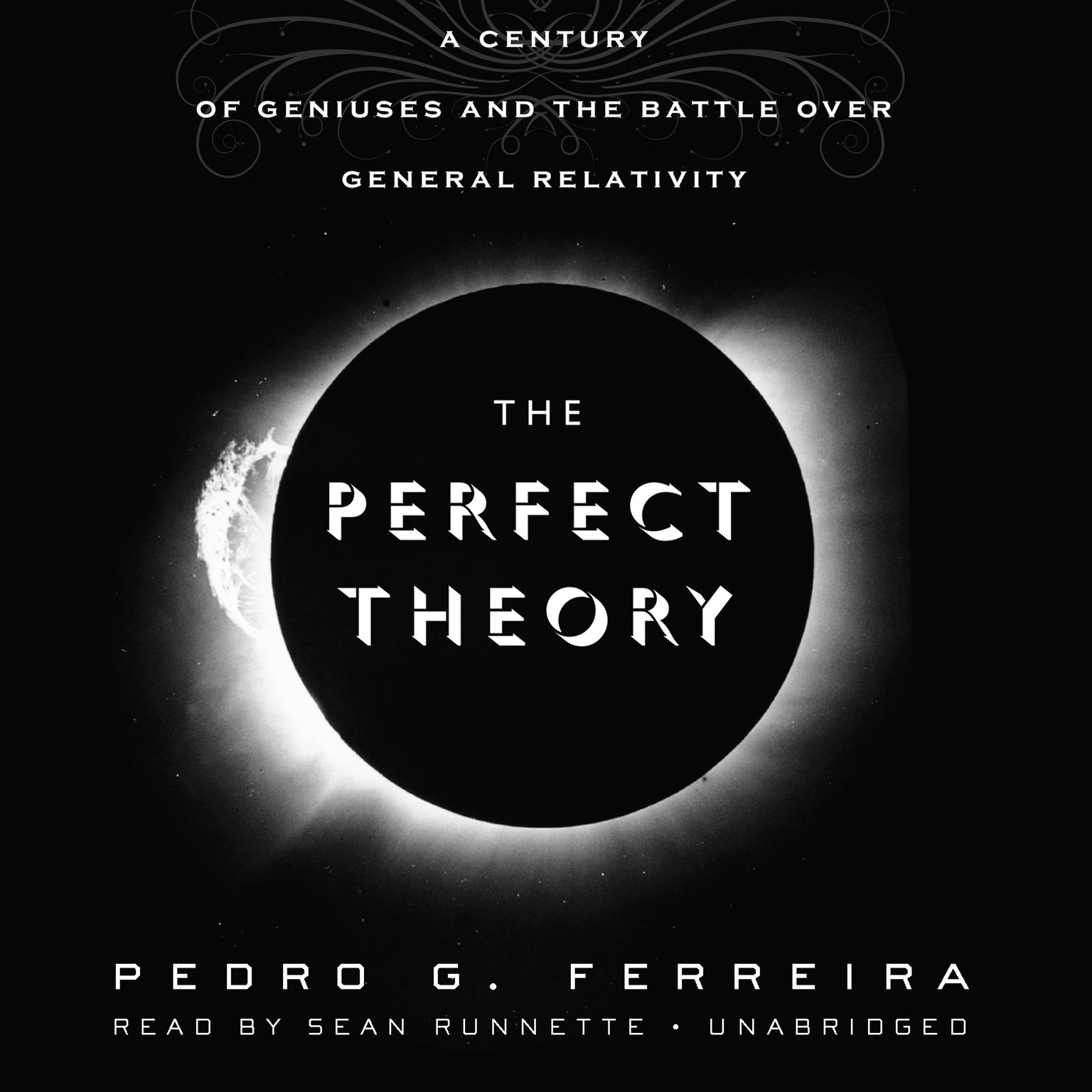 Printable The Perfect Theory: A Century of Geniuses and the Battle over General Relativity Audiobook Cover Art