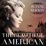 The Beautiful American Audiobook, by Jeanne Mackin