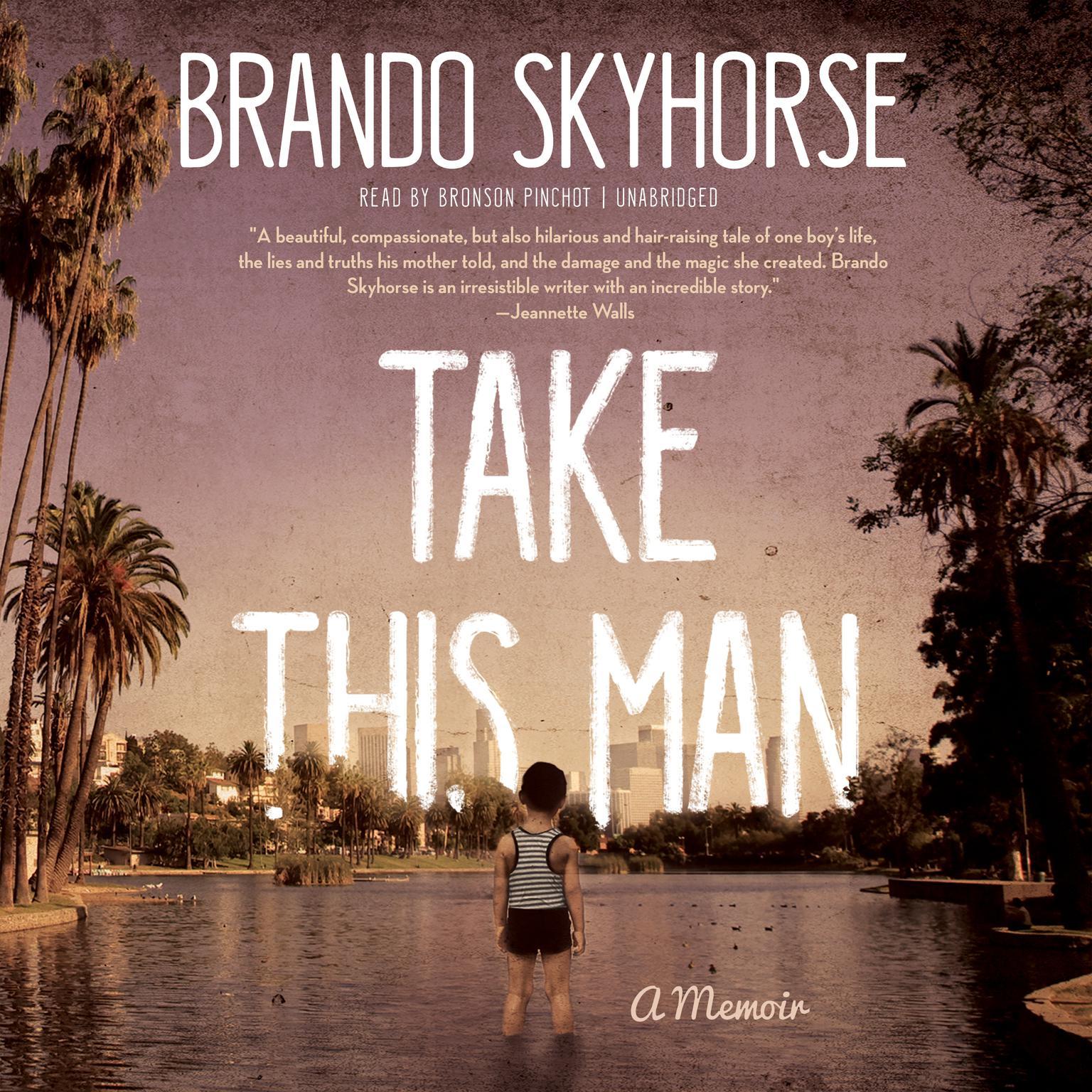 Printable Take This Man: A Memoir Audiobook Cover Art