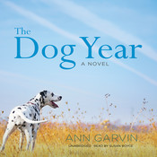 The Dog Year Audiobook, by Ann Garvin