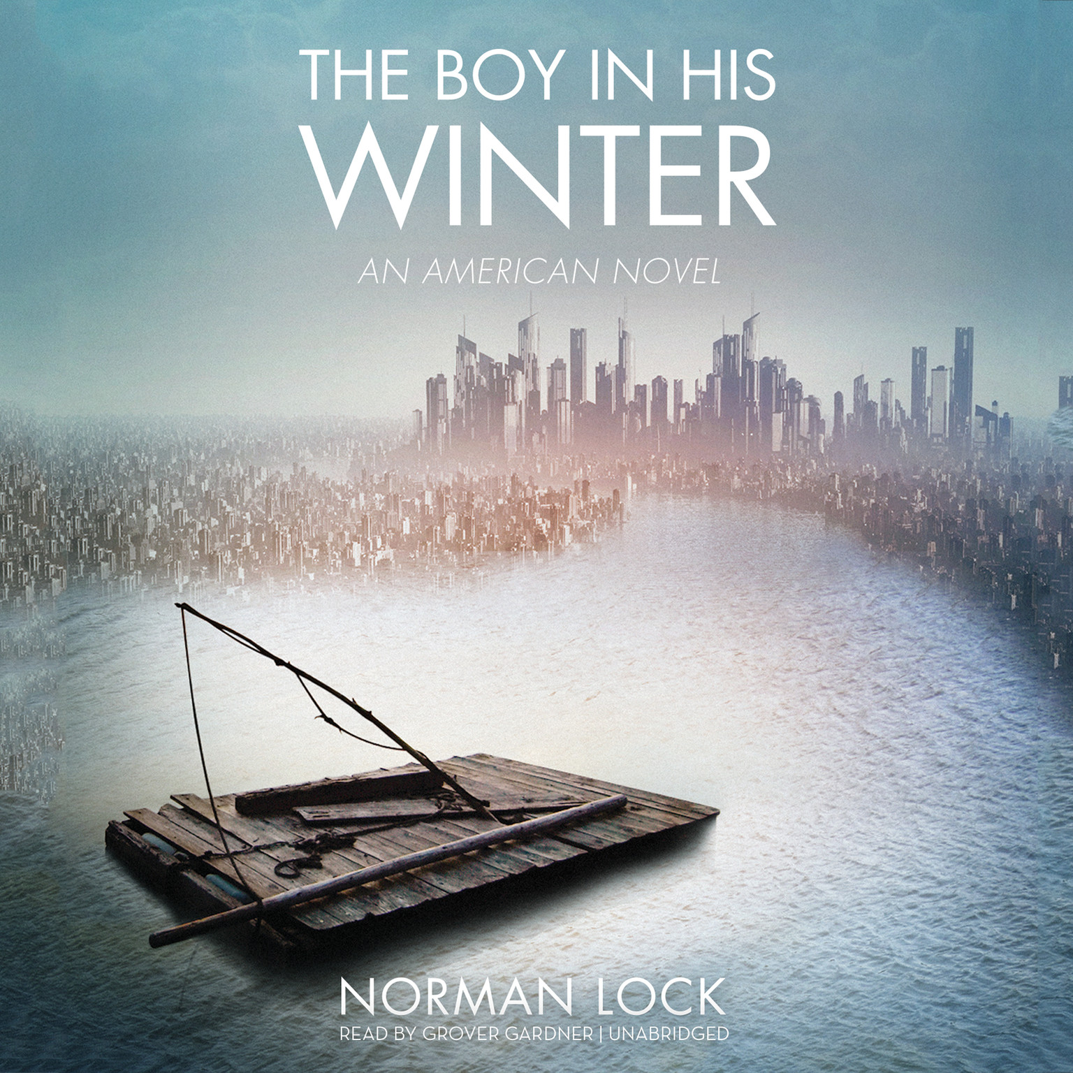 Printable The Boy in His Winter: An American Novel Audiobook Cover Art