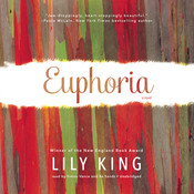Euphoria: A Novel, by Lily King