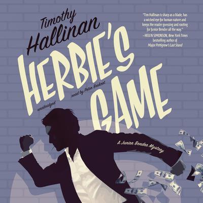 Herbie's Game: A Junior Bender Mystery Audiobook, by Timothy Hallinan