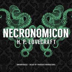 Necronomicon Audiobook, by H. P. Lovecraft