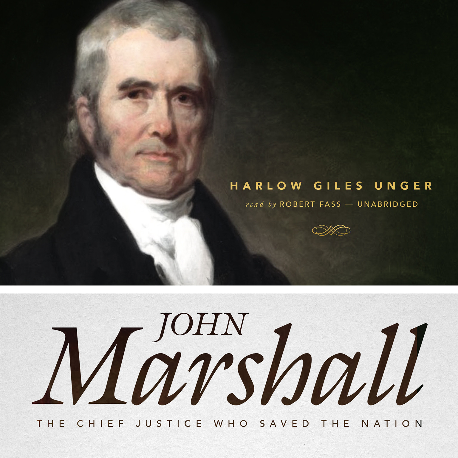 Printable John Marshall: The Chief Justice Who Saved the Nation Audiobook Cover Art