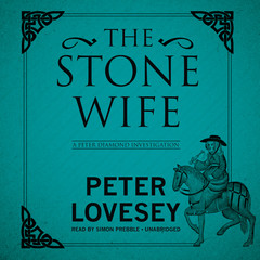 The Stone Wife: A Peter Diamond Investigation Audiobook, by Peter Lovesey