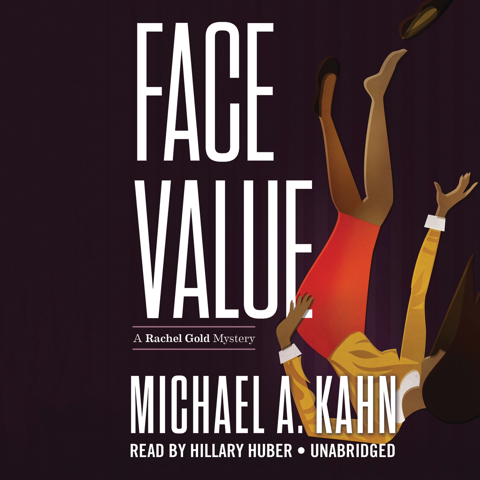 Printable Face Value: A Rachel Gold Mystery Audiobook Cover Art