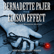 The Edison Effect: A Professor Bradshaw Mystery, by Bernadette Pajer