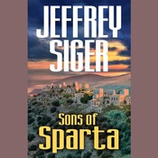 Sons of Sparta: A Chief Inspector Andreas Kaldis Mystery, by Jeffrey Siger