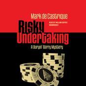Risky Undertaking: A Buryin' Barry Mystery Audiobook, by Mark de Castrique