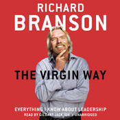 The Virgin Way: Everything I Know about Leadership Audiobook, by Richard Branson