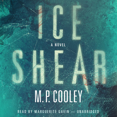 Ice Shear Audiobook, by M. P. Cooley
