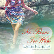 No River Too Wide Audiobook, by Emilie Richards