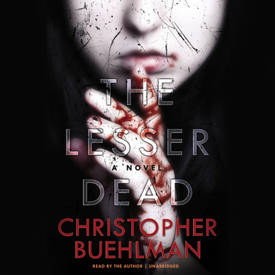 The Lesser Dead Audiobook, by Christopher Buehlman