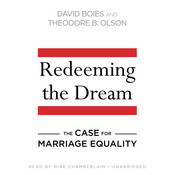 Redeeming the Dream: The Case for Marriage Equality Audiobook, by David Boies