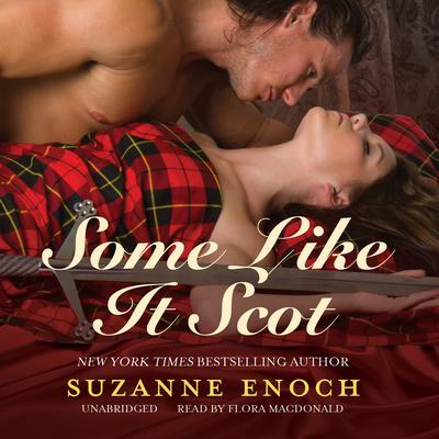 Some Like It Scot Audiobook, by Suzanne Enoch