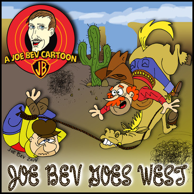 Joe Bev Goes West: A Joe Bev Cartoon Collection, Volume 4 Audiobook, by Joe Bevilacqua