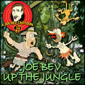 Joe Bev up the Jungle: A Joe Bev Cartoon Collection, Volume 6, by Joe Bevilacqua, Philip Proctor, Pedro Pablo Sacristán
