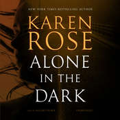 Alone in the Dark Audiobook, by Karen Rose