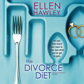 The Divorce Diet Audiobook, by Ellen Hawley