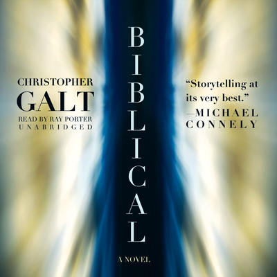 Biblical: A Novel Audiobook, by Christopher Galt
