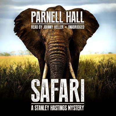 Safari Audiobook, by Parnell Hall