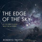 The Edge of the Sky: All You Need to Know about the All-There-Is Audiobook, by Roberto Trotta
