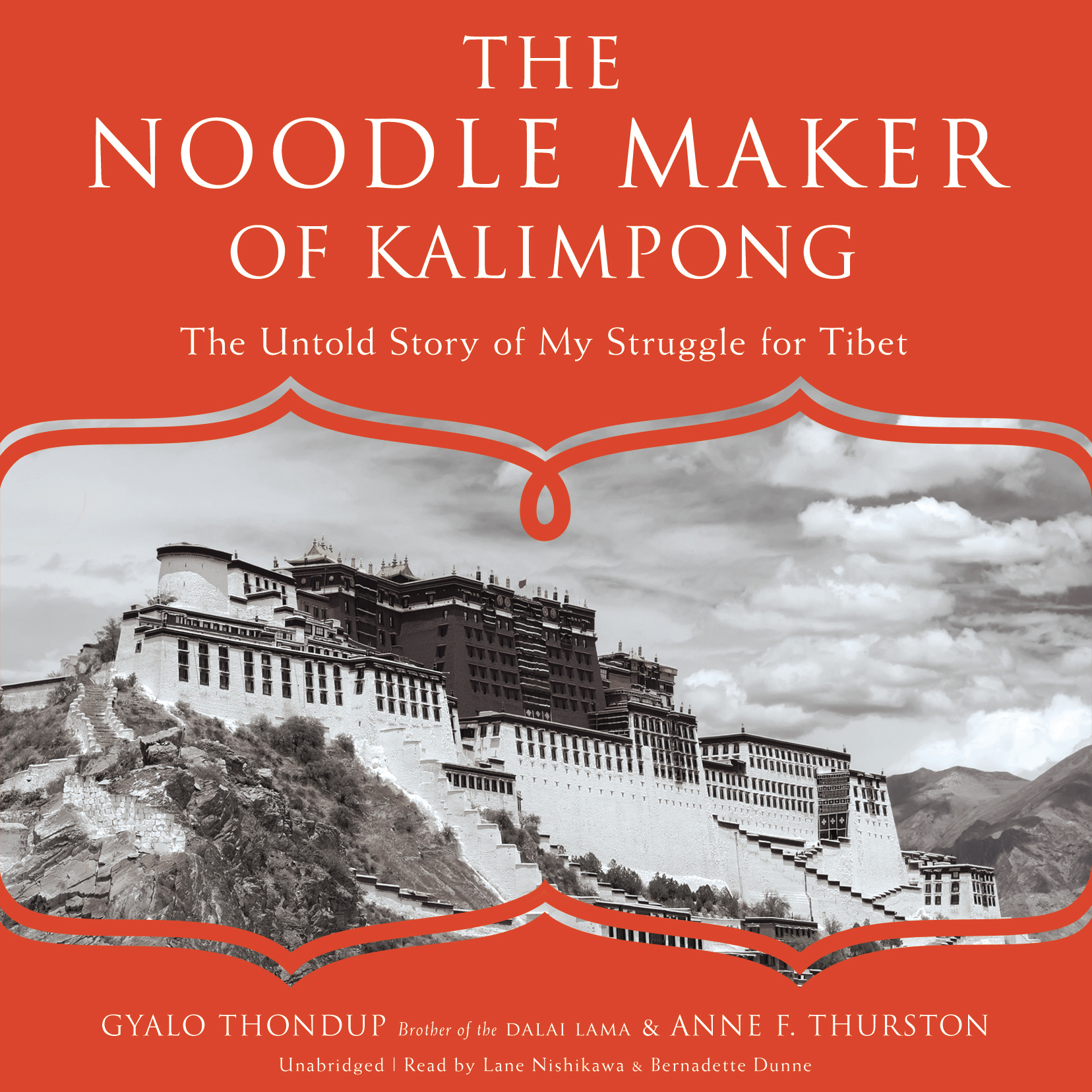Printable The Noodle Maker of Kalimpong: The Untold Story of My Struggle for Tibet Audiobook Cover Art