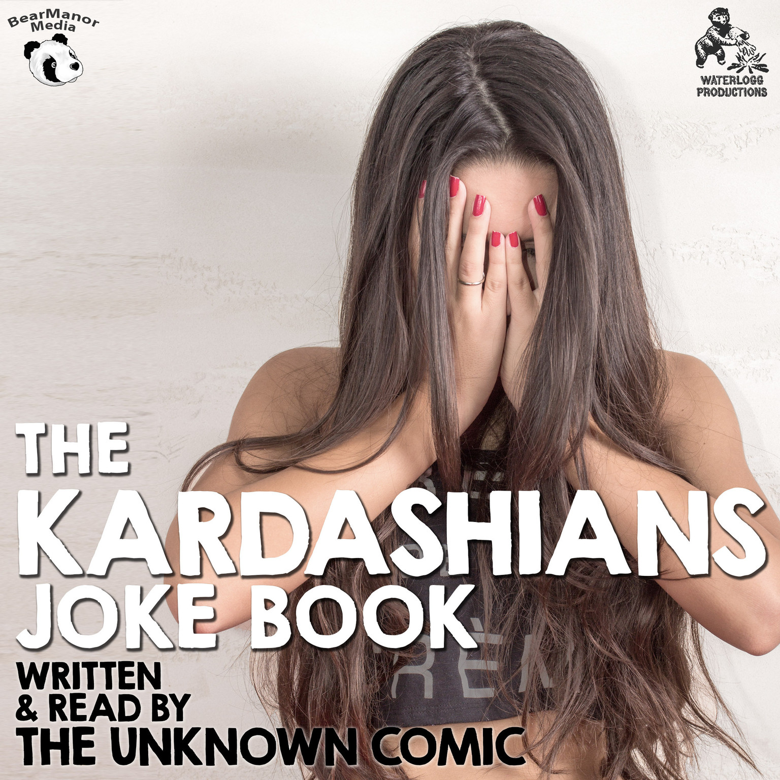 Printable The Kardashians Joke Book by The Unknown Comic, a.k.a.  Murray Langston Audiobook Cover Art