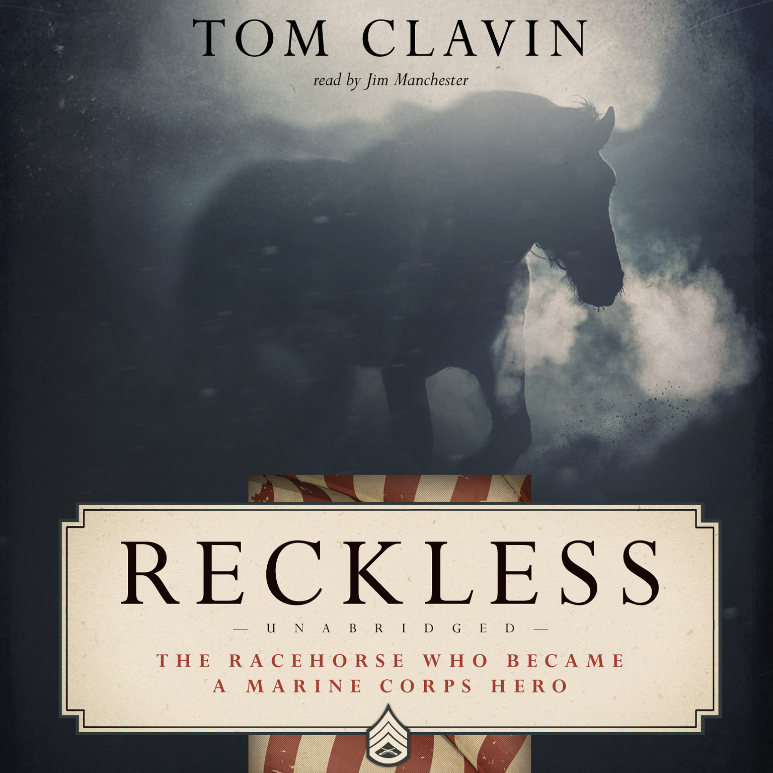Printable Reckless: The Racehorse Who Became a Marine Corps Hero Audiobook Cover Art