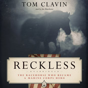 Reckless: The Racehorse Who Became a Marine Corps Hero Audiobook, by Tom Clavin