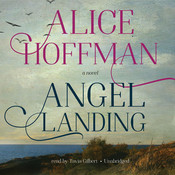 Angel Landing Audiobook, by Alice Hoffman