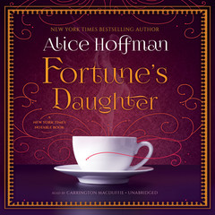 Fortune's Daughter Audiobook, by Alice Hoffman